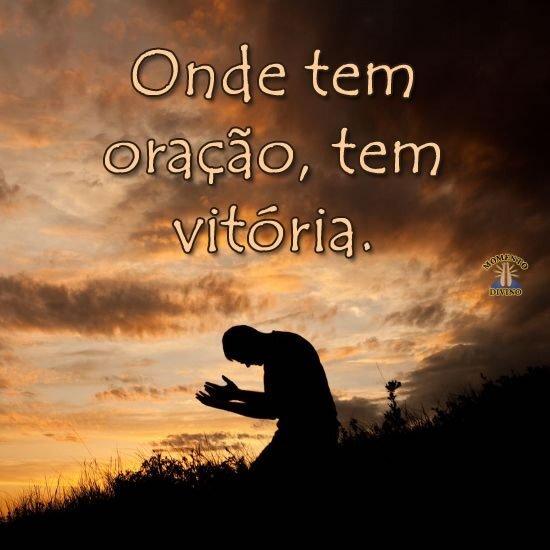 Há oração, há vitória