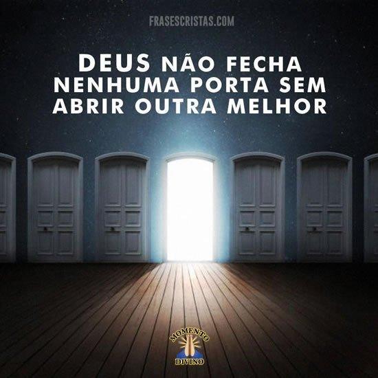 Deus não fecha nenhuma porta