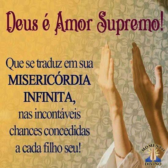 Deus é amor supremo!