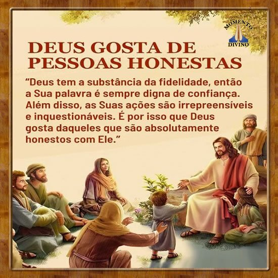 Deus gosta de pessoas honestas