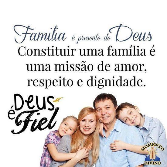 Família é presente de Deus!