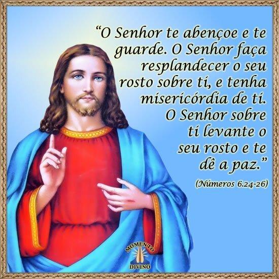 O Senhor te abençoe e te guarde