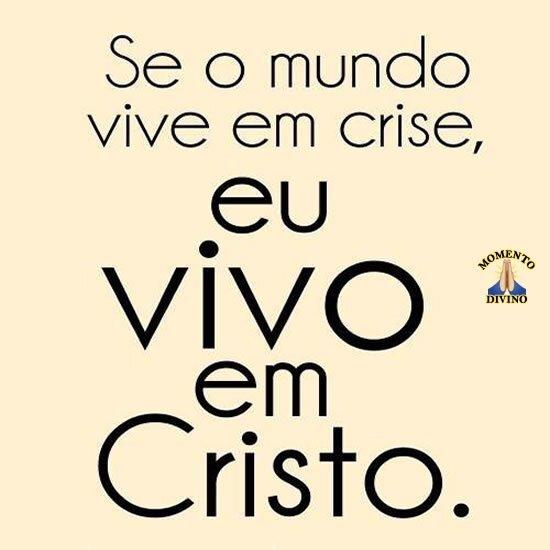 Eu vivo em Cristo