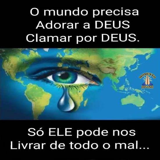 O mundo precisa clamar por Deus
