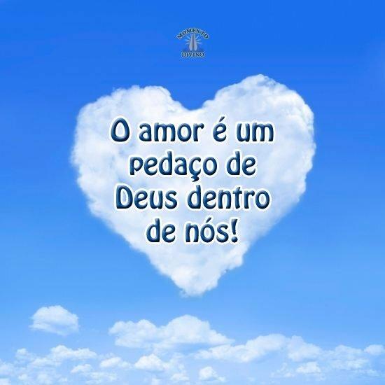 O amor é um pedaço de Deus