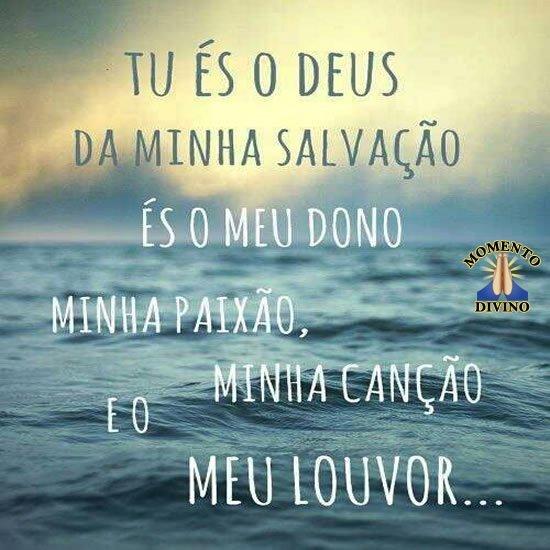 Tu és o Deus da minha salvação
